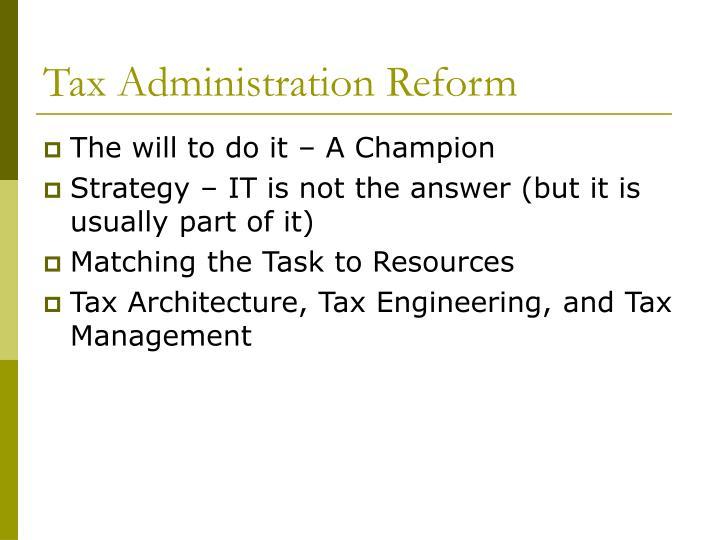 Tax Administration Reform