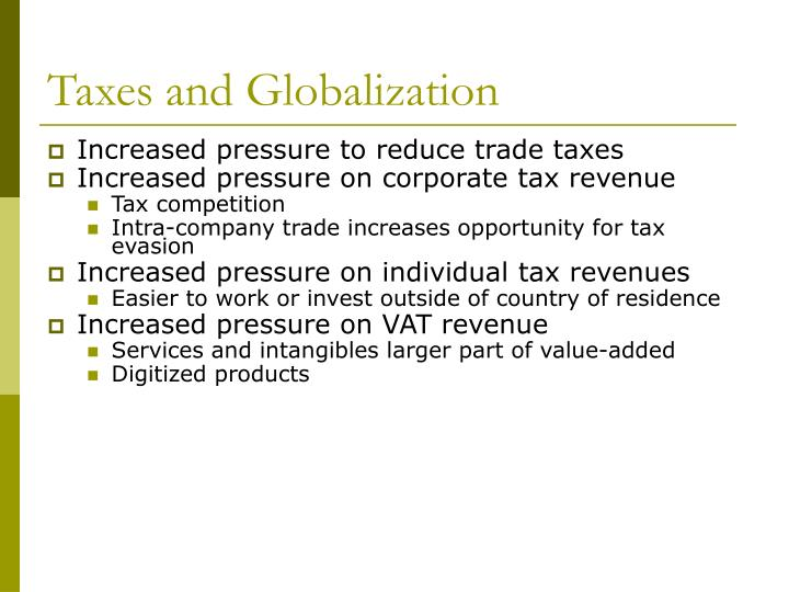 Taxes and Globalization