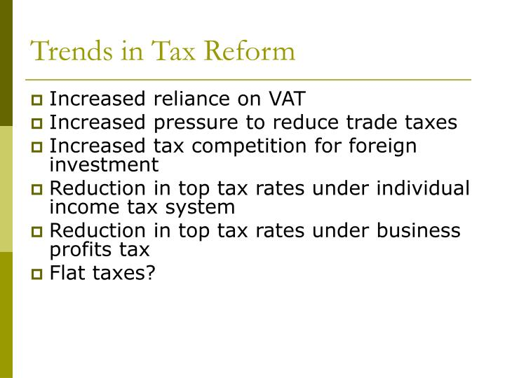 Trends in Tax Reform