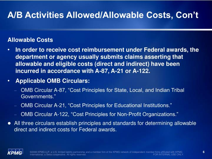 A/B Activities Allowed/Allowable Costs, Con't