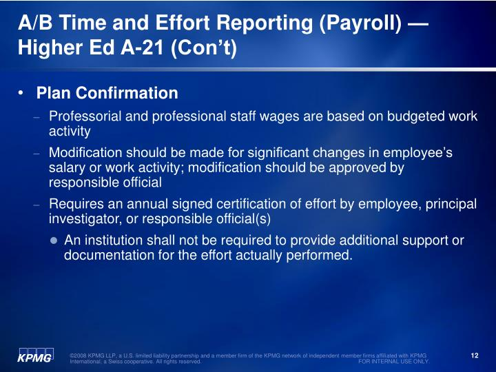 A/B Time and Effort Reporting (Payroll) —Higher Ed A-21 (Con't)