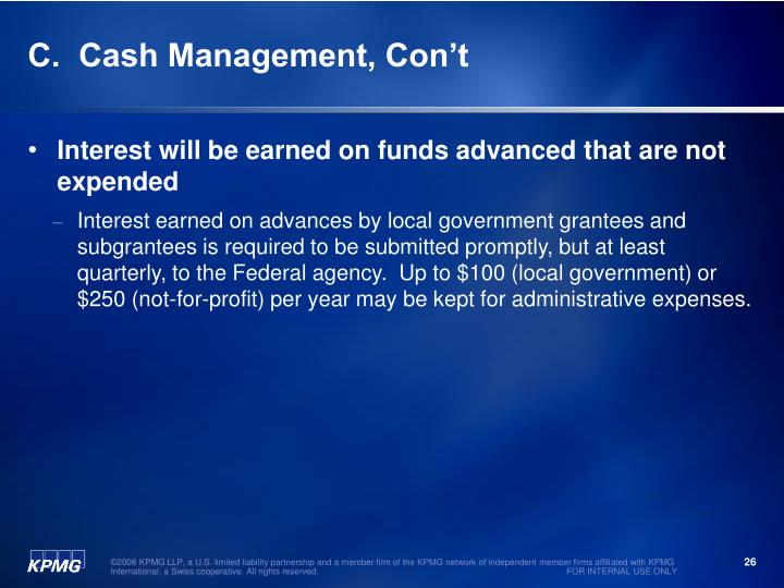 C.  Cash Management, Con't