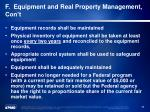 f equipment and real property management con t