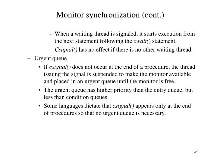 Monitor synchronization (cont.)
