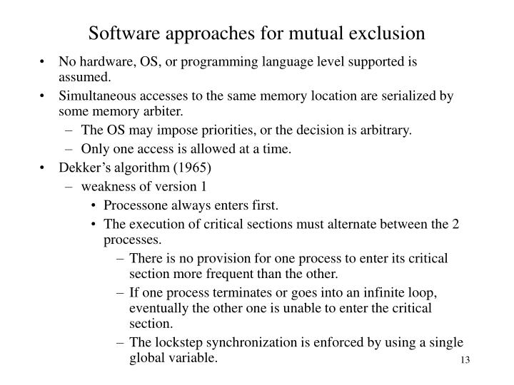 Software approaches for mutual exclusion