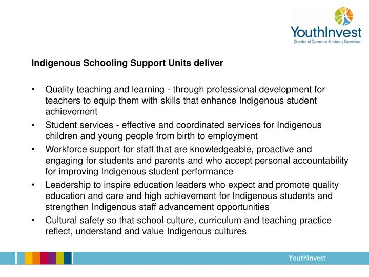 Indigenous Schooling Support Units deliver