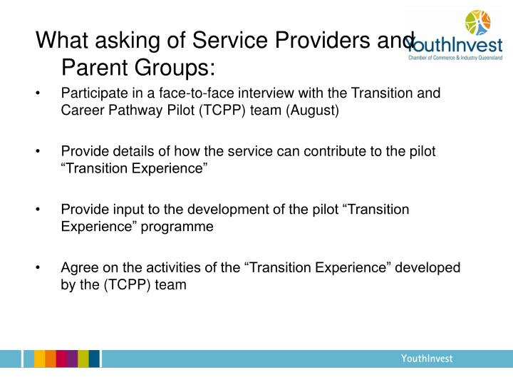 What asking of Service Providers and Parent Groups: