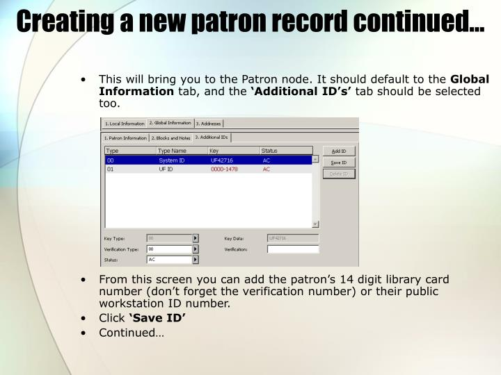 Creating a new patron record continued…