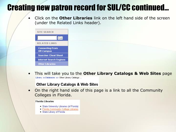 Creating new patron record for SUL/CC continued…