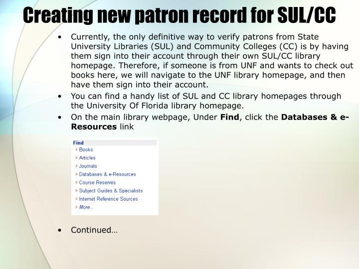 Creating new patron record for SUL/CC