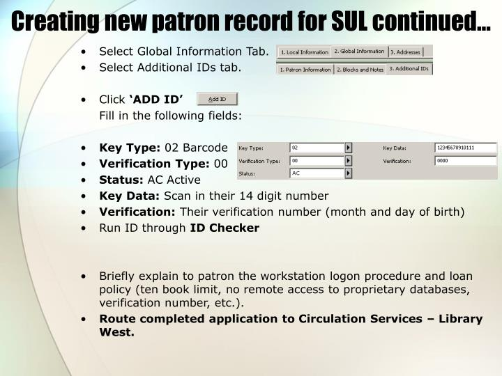 Creating new patron record for SUL continued…
