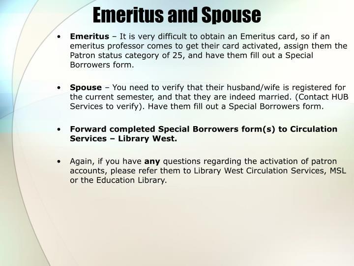 Emeritus and Spouse