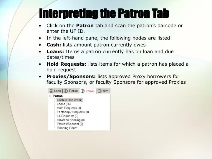 Interpreting the Patron Tab