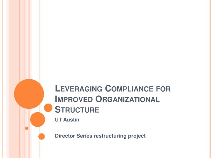 Leveraging Compliance for Improved Organizational Structure