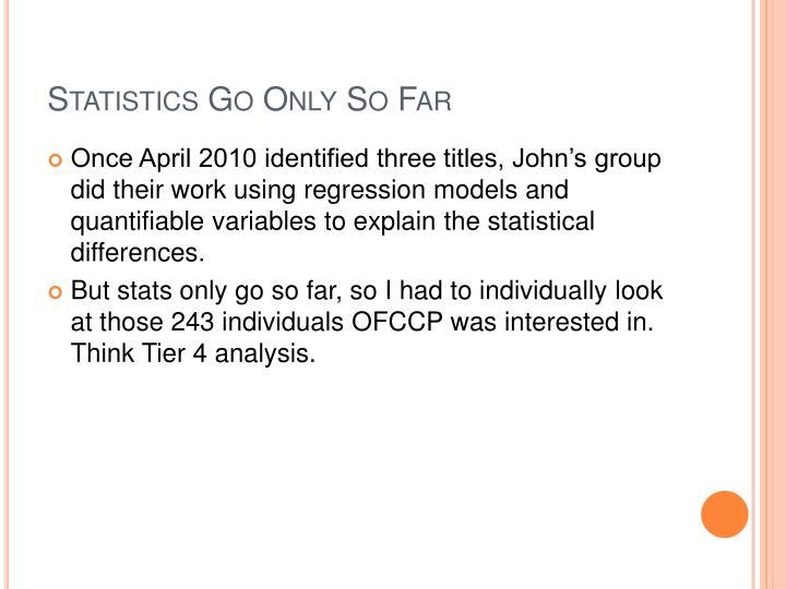 Statistics Go Only So Far