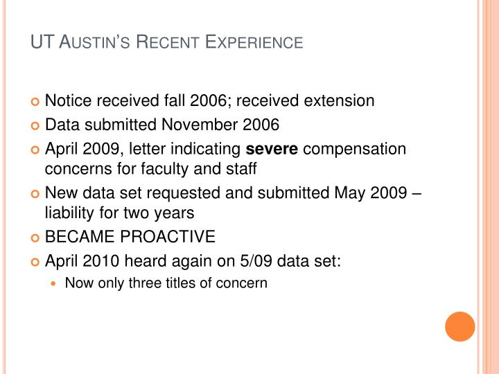 UT Austin's Recent Experience