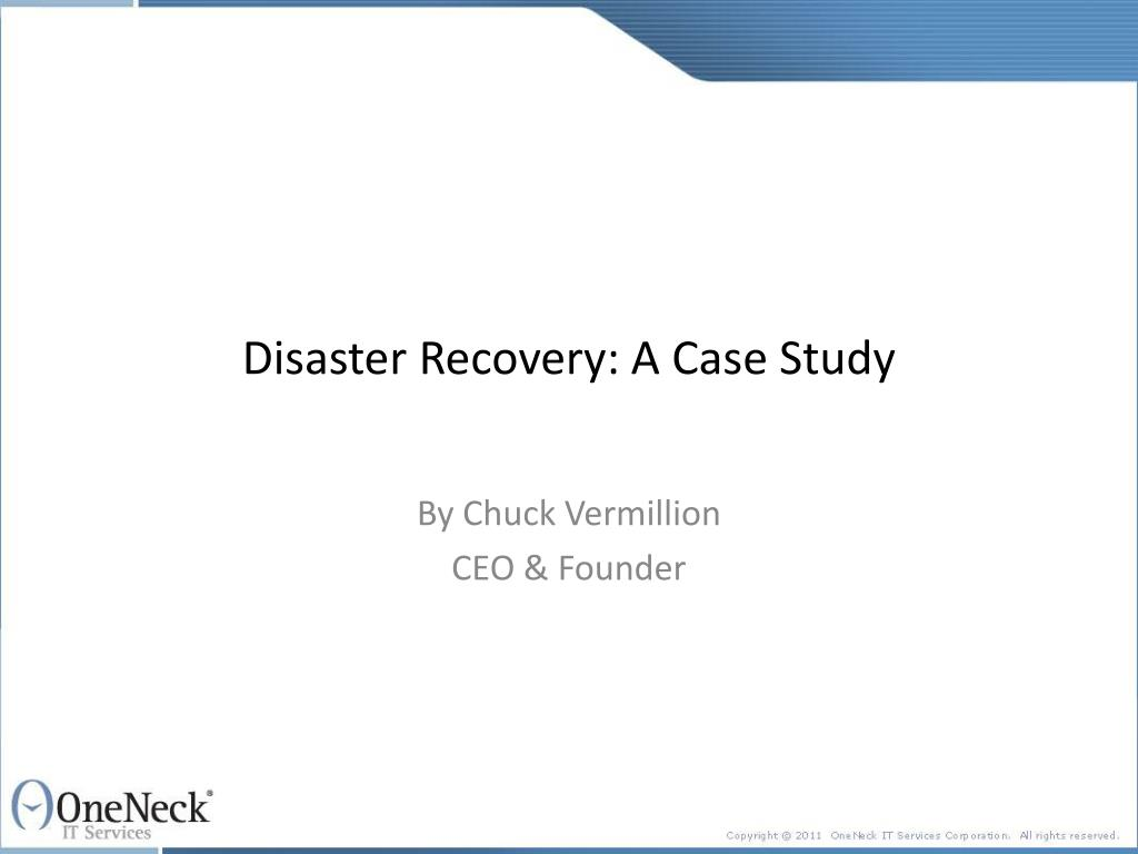 Disaster Recovery: A Case Study