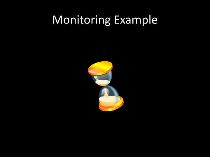 Monitoring Example