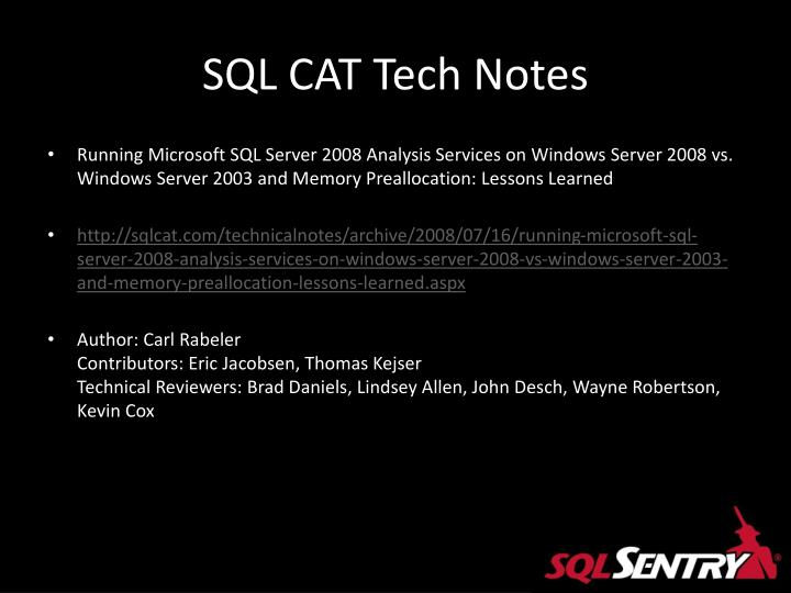 SQL CAT Tech Notes