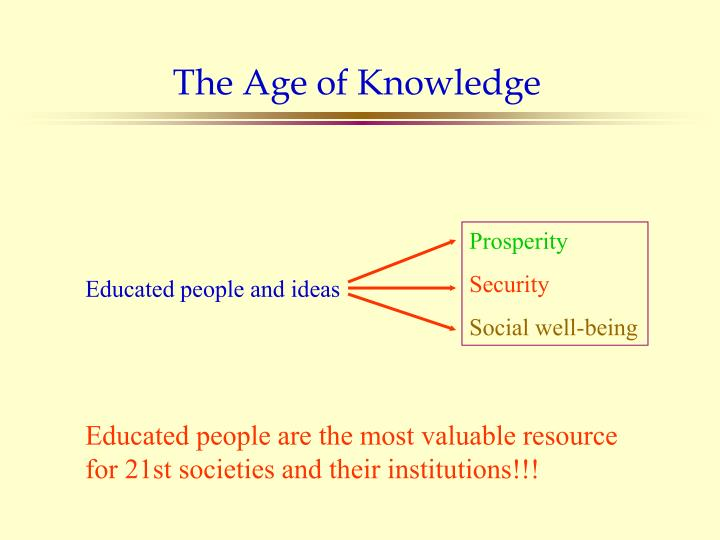 The Age of Knowledge