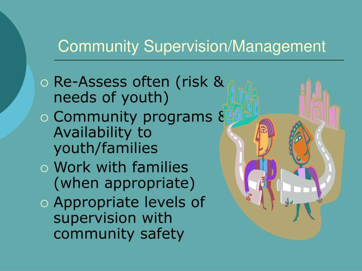 Community Supervision/Management