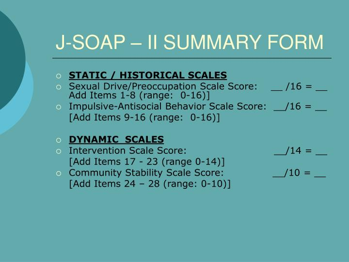 J-SOAP – II SUMMARY FORM
