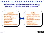 fhwa aashto partnership for maintaining the work zone best practices guidebook