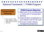 national framework fhwa program1