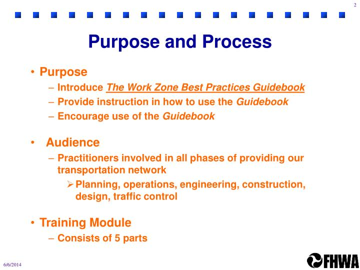 Purpose and process