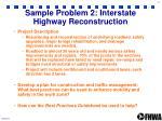 sample problem 2 interstate highway reconstruction