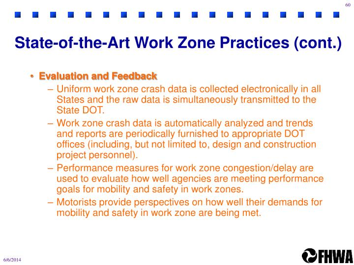 State-of-the-Art Work Zone Practices (cont.)