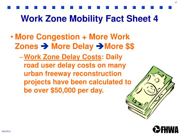 Work Zone Mobility Fact Sheet 4