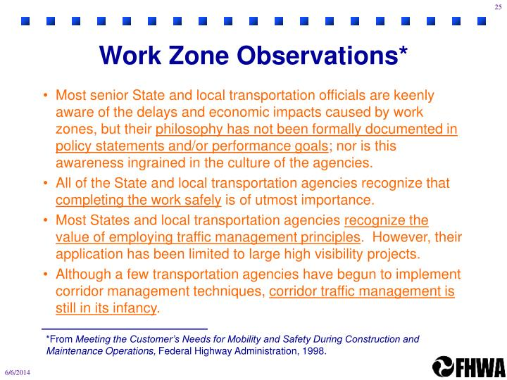 Work Zone Observations*