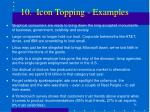 10 icon topping examples