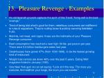 13 pleasure revenge examples