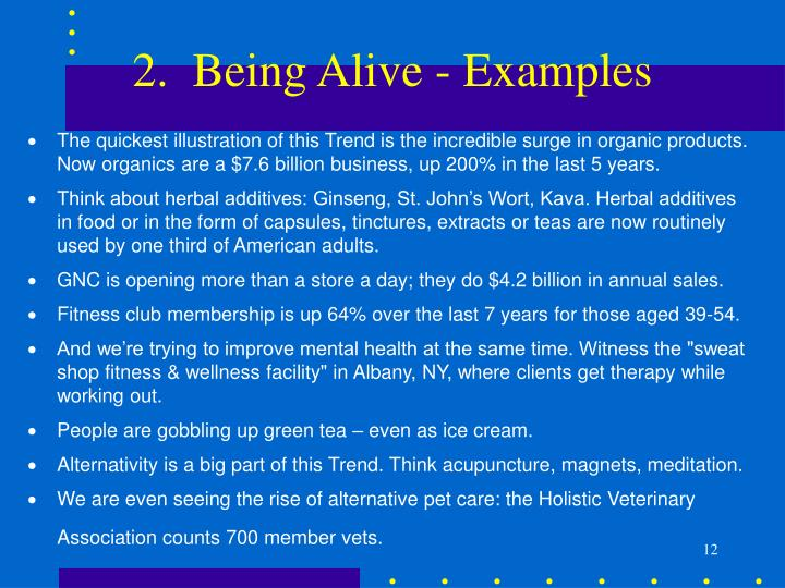 2.  Being Alive - Examples
