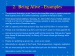 2 being alive examples