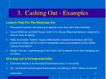3 cashing out examples1