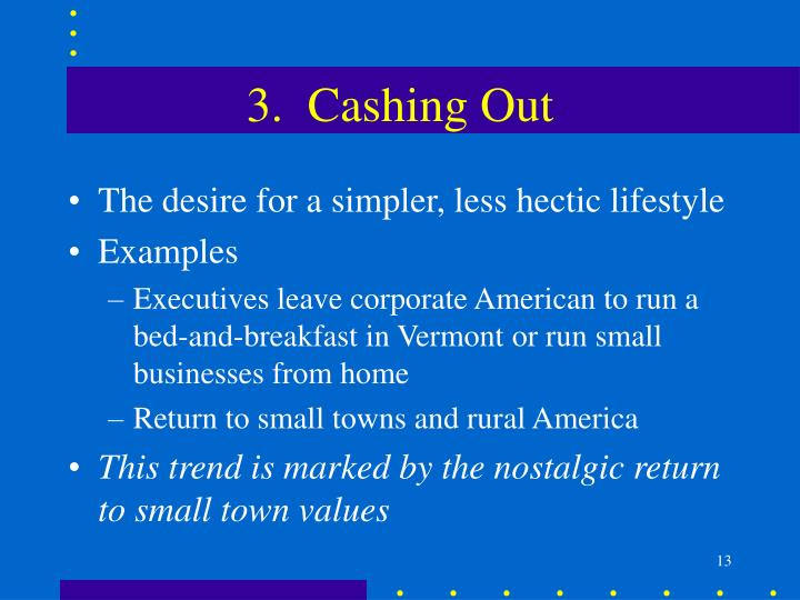 3.  Cashing Out