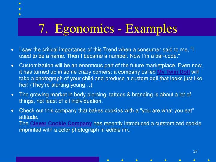 7.  Egonomics - Examples
