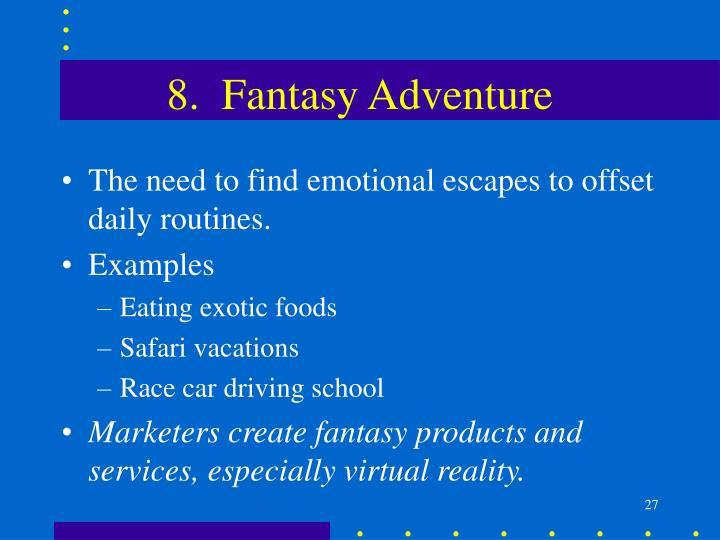 8.  Fantasy Adventure