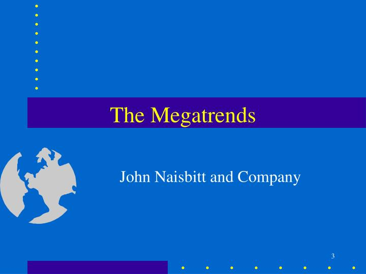 The Megatrends