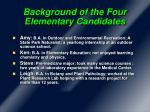 background of the four elementary candidates