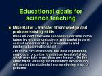educational goals for science teaching1