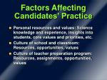 factors affecting candidates practice