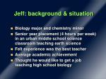 jeff background situation