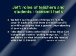 jeff roles of teachers and students transmit facts