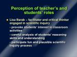 perception of teacher s and students roles