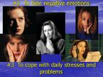 2 to hide negative emotions