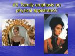 5 family emphasis on physical appearance